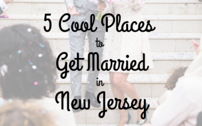 5 Cool Places to Get Married in New Jersey