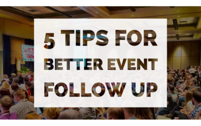 5 Tips for Better Event Follow Up