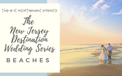 The New Jersey Destination Wedding Series: Beaches