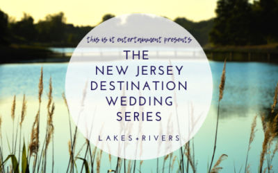 The New Jersey Destination Wedding Series: Lakes