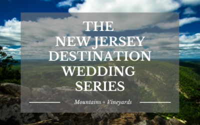 The New Jersey Destination Wedding Series: Mountains & Vineyards